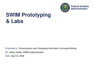 SWIM Prototyping   Labs