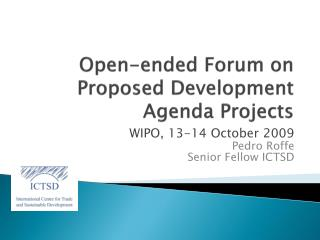 Open-ended Forum on Proposed Development Agenda Projects