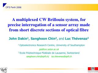 A multiplexed CW Brillouin system, for precise interrogation of a sensor array made from short discrete sections of opti
