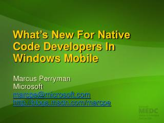What s New For Native Code Developers In Windows Mobile