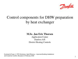 Euroheat  Power, 2. RTD Workshop, High Efficiency   Improved Building Installations and Customer Comfort, Brussels 2-3 F