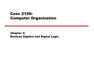 Cosc 2150: Computer Organization