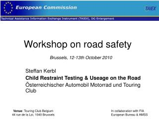 Workshop on road safety   Brussels, 12-13th October 2010