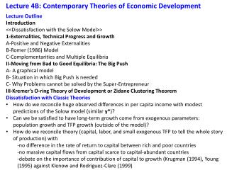 Lecture 4B: Contemporary Theories of Economic Development
