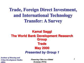 Trade, Foreign Direct Investment, and International Technology Transfer: A Survey