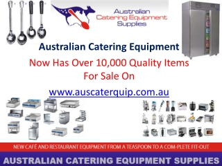 Australian Catering Equipment now has over 10,000 quality it