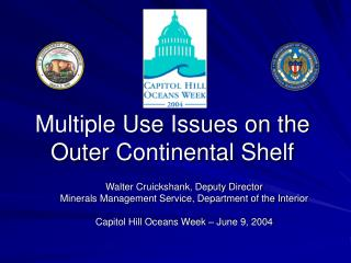 Multiple Use Issues on the  Outer Continental Shelf