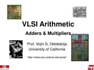 VLSI Arithmetic Adders  Multipliers