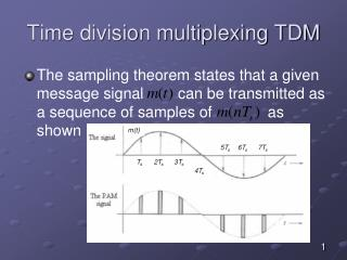 Time division multiplexing TDM