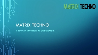 Matrix Techno | Web designing company in Delhi, Best web des