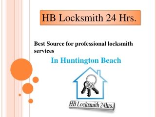 HB Locksmith 24 hrs- Best Source For Professional Locsksmith