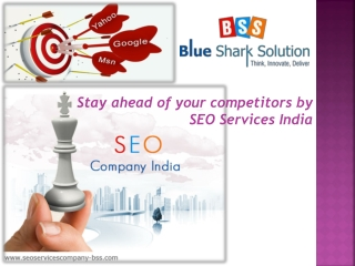 Stay ahead of your competitors by SEO services India
