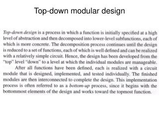 Top-down modular design