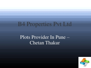 B4 Properties Pvt Ltd