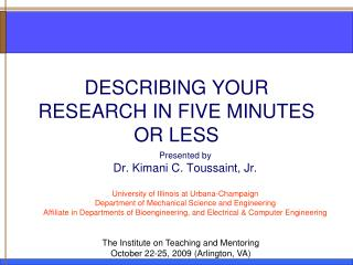 DESCRIBING YOUR RESEARCH IN FIVE MINUTES OR LESS