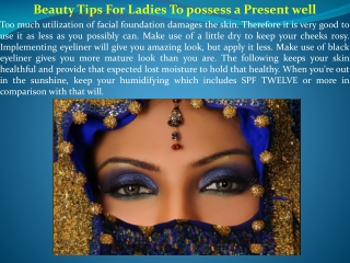 Beauty Tips For Ladies To possess a Present well