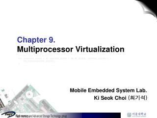 Chapter 9. Multiprocessor Virtualization