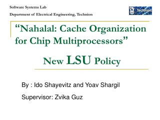 Nahalal: Cache Organization for Chip Multiprocessors                 New LSU Policy