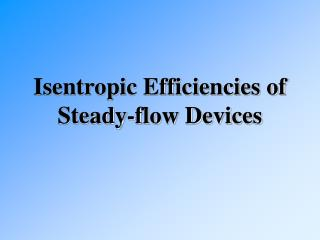 isentropic efficiencies of steady-flow devices