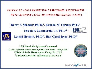 PHYSICAL AND COGNITIVE SYMPTOMS ASSOCIATED  WITH ALMOST LOSS OF CONSCIOUSNESS ALOC