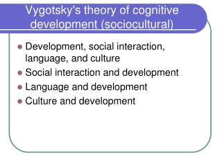 Vygotskys theory of cognitive development sociocultural