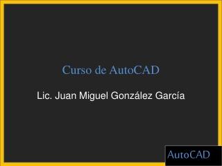 Introduccion a AutoCAD