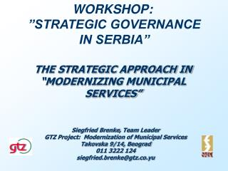 THE STRATEGIC APPROACH IN   MODERNIZING MUNICIPAL  SERVICES