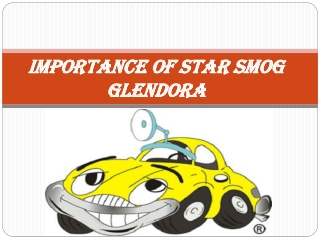 Importance of Star Smog Glendora