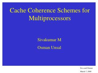 Cache Coherence Schemes for Multiprocessors