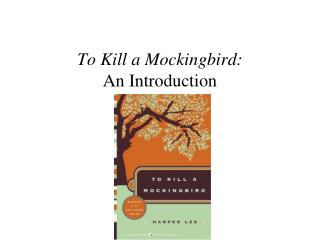 To Kill a Mockingbird: An Introduction