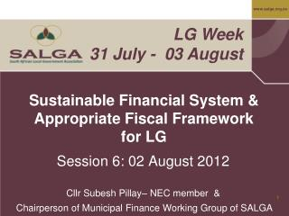 Sustainable Financial System  Appropriate Fiscal Framework for LG