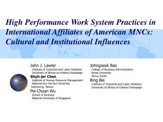 High Performance Work System Practices in International Affiliates of American MNCs: Cultural and Institutional Influenc