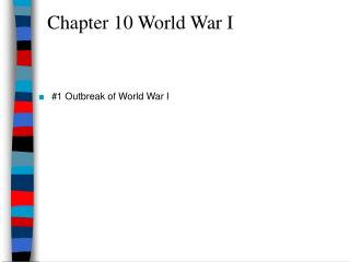 Chapter 10 World War I