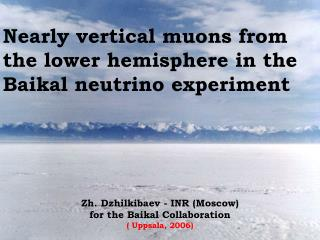 Nearly vertical muons from the lower hemisphere in the Baikal neutrino experiment