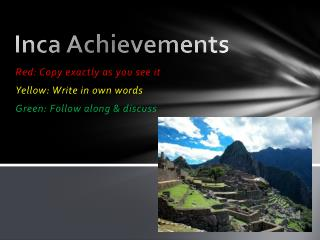 Inca Achievements