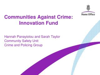 Communities Against Crime: Innovation Fund