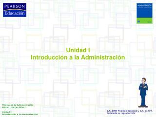 Unidad I Introducci n a la Administraci n