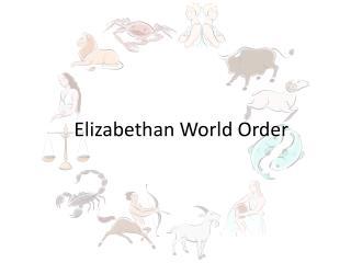Elizabethan World Order