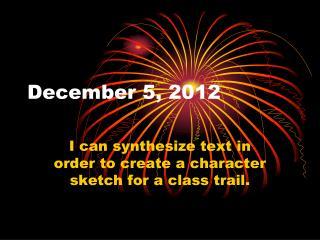 December 5, 2012
