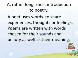 A, rather long, short introduction to poetry.