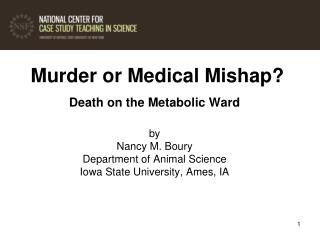 Murder or Medical Mishap
