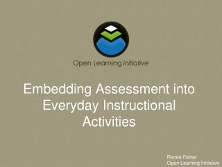 Embedding Assessment into Everyday Instructional Activities