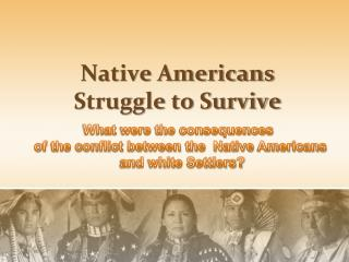 Native Americans Struggle to Survive