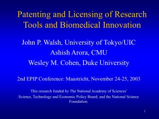 Patenting and Licensing of Research Tools and Biomedical Innovation