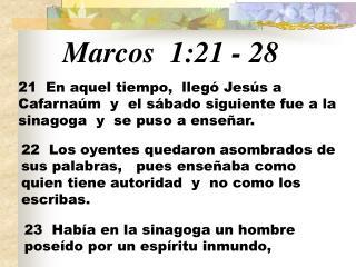 Marcos  1:21 - 28