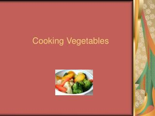 Cooking Vegetables