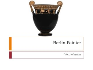 Berlin Painter