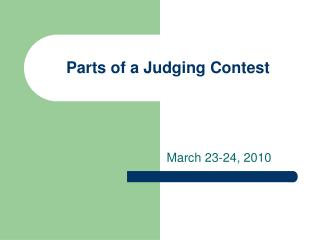 Parts of a Judging Contest