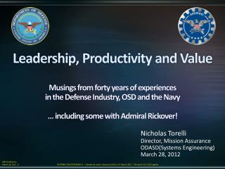 Leadership, Productivity and Value  Musings from forty years of experiences in the Defense Industry, OSD and the Navy
