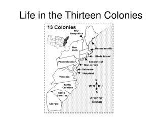 Life in the Thirteen Colonies
